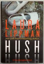 "Laura Lippman ""Hush Hush: A Tess Monaghan Novel"" HC Signed, First Edition MINT"