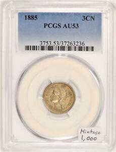 1885 Three Cent Nickel PCGS AU-53; Mintage 1,000