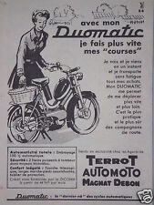 PUBLICITÉ 1960 TERROT AUTOMOTO MAGNAT DEBON MON CYCLOS DUOMATIC - ADVERTISING