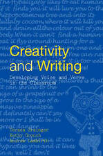 Creativity and Writing: Developing Voice and Verve in the Classroom by Kathy Go…