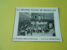 La Grande Maison de Dentelles coin chaussée d'Antin Publicité 1909 FRENCH AD