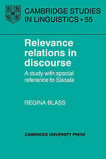 Relevance Relations in Discourse: A Study with Special Reference to Sissala (Cam