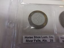 RARE BI-METAL HORSE SHOE LUMBER CO. 25 CENT  TOKEN--RIVER FALLS,ALA.
