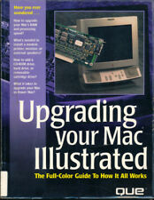 Upgrading Your Mac - Color Illustrated - 183 Pages - For Classic II Thru Quadras