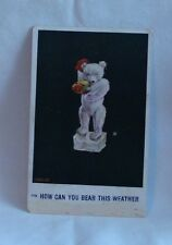 Antique Teddy Bear Postcard - How Can You Bear This Weather Postcard
