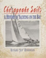 Chesapeake Sails: A History of Yachting on the Bay
