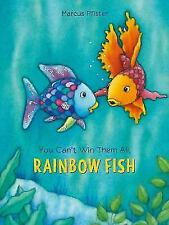 You Can't Win Them All, Rainbow Fish [1] [Rainbow Fish [North-South Books]]