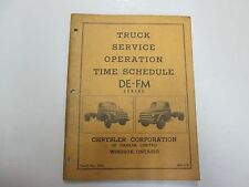 1948 Chrysler Truck DE FM Series Time Schedule Service Operation Manual STAINED