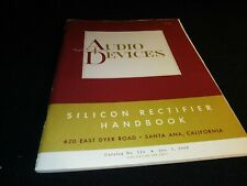 Audio Devices Inc 1958 Catalog Silicon Rectifier Handbook & Price List 66 Pages