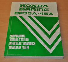HONDA BF 35A 45A Marine Außenbordmotor 1990 Motor Werkstatthandbuch Outboard