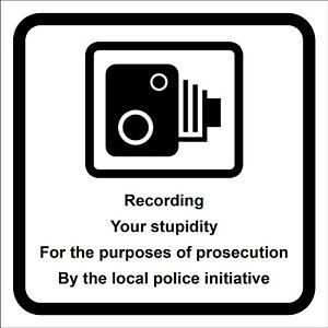 Recording Your stupidity car sticker 9615 CCTV Dashcam van lorry speed camera