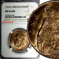 GREAT BRITAIN George V Bronze 1918 1 Penny NGC MS64 RB BETTER DATE KM# 810