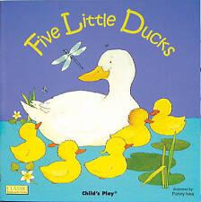 Five Little Ducks by Child's Play International Ltd (Board book, 2002)