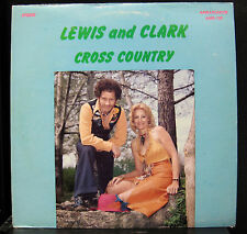 Lewis And Clark - Cross Country LP Mint- AMB-100 1977 Private Press Vinyl Record