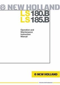 NEW HOLLAND LS180.B LS185.B SKID-STEER LOADER OPERATORS OPERATION MANUAL