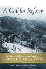 A Call for Reform: The Southern California Indian Writings of Helen Hunt Jackson