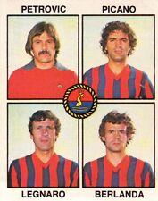 FIGURINA CALCIATORI 1979-80 N° 475 - PETROVIC PICANO LEGNARO BERLANDA  32-68