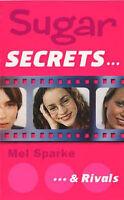 (Good)-Sugar Secrets (2) – … and Rivals (Paperback)-Sparke, Mel-0006754406