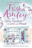 The Little Teashop of Lost and Found By Trisha Ashley,Trisha Ashley Limited