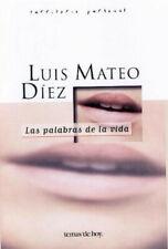 Las palabras de la vida, Luis Mateo Diez - Español - Tapa blanda – 2000