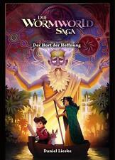 Die Wormworld Saga 02  Der Hort der Hoffnung von Daniel Lieske    ungelesen 1A