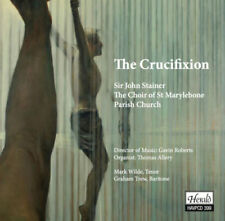 John Stainer : Sir John Stainer: The Crucifixion CD (2017) ***NEW***
