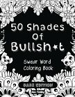 Adult Coloring Book Swear Curse Word Designs Stress Relief Relax Pattern Therapy