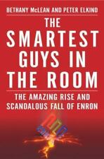 Smartest Guys in the Room: The Amazing Rise and Scandalous Fall of Enron by McL