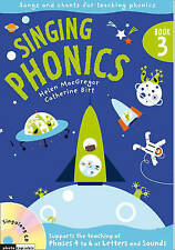 Singing Subjects - Singing Phonics 3: Song and chants for teaching phonics, Birt
