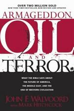 Armageddon, Oil and Terror : What the Bible Says about the Future of America, t…