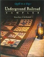 Underground Railroad Sampler, Quilt Book, by Eleanor Burns & Sue Bouchard