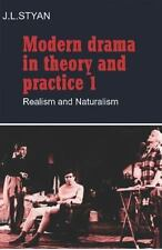 Modern Drama in Theory and Practice: Volume 1, Realism and Naturalism (Paperback