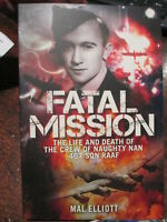 467 SQN RAAF Fatal Mission Life and Death of the Crew of Naughty Nan new book