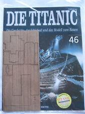 Hachette Die Titanic Bausatz Heft 46 original und ungeöffnet