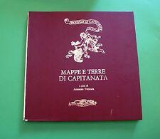 Antonio Ventura - Mappe e terre di Capitanata - 1^ Ed. Leone Apulia 1985