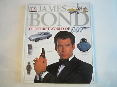 JAMES BOND  THE SECRET WORLD OF 007  BOOK  2000  BOND GIRLS  GADGETS OFC 1