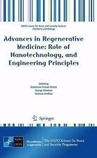Advances in Regenerative Medicine : Role of Nanotechnology, and Engineering...