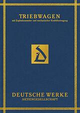 Deutsche Werke: Triebwagen mit Explosionsmotor und mechanischer Kraftübertragung