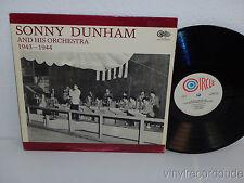 SONNY DUNHAM & His Orchestra 1943-1944 LP Circle Records CLP-85 Mono VG+