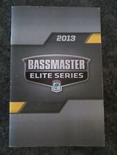 2013 Bassmaster Elite Series Tournament & Rules Guide 23 Pages