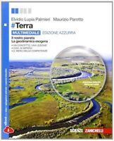 #terra, edizione azzurra, zanichelli scuola, Lupia/Parotto, cod:9788808900746