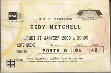"""BILLET CONCERT EDDY MITCHELL  """"PALAIS OMNISPORTS PARIS BERCY / 27 JANVIER 2000 """""""