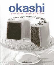 Okashi: Sweet Treats Made With Love , Ishida, Keiko