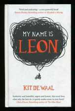 Kit de Waal - My Name Is Leon; SIGNED 1st/1st