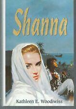 Shanna. Kathleen WOODIWISS.France Loisirs CC3