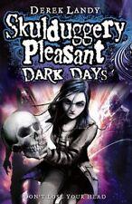 Dark Days (Skulduggery Pleasant) By Derek Landy