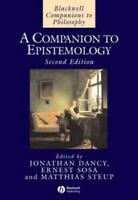 A Companion to Epistemology (Blackwell Companions to Philosophy) - VERY GOOD