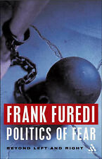 Good, Politics of Fear: Beyond Left and Right, Frank Furedi, Book