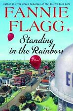 Standing in the Rainbow: A Novel Flagg, Fannie  Good