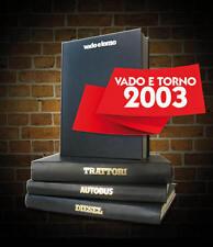 Rivista VADO E TORNO rilegata 2003